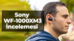 Sony WF-1000XM3 TWS Kulaklık İnceleme - Gürültü Engelleyicili Gerçek  Kablosuz Kulaklık - YouTube