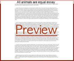 all animals are equal essay college paper academic service all animals are equal essay essay on animals are not equal to humans
