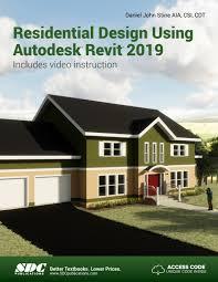 Residential Design Using Autocad 2019 Residential Design Using Autodesk Revit 2019 Ebook