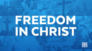 Image result for freedom in Christ