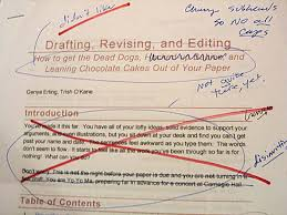 drafting revising editing writing learning historical research and what are chocolate cakes that lean like the tower of pisa and dead dogs doing on this webpage anyway but that s what shitty first drafts are for to get
