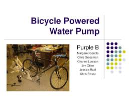 Bicycle Water Pump Design Ppt Bicycle Powered Water Pump Powerpoint Presentation