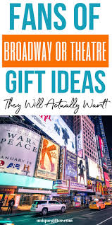 20 Gift Ideas For A Broadway Musical Theatre Lover Unique