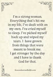 Strong Christian Woman Quotes Best of Lessons Learned In Life I'm A Strong Woman SayingsQuotes