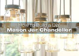 how to make a glass jar chandelier how to build a mason jar chandelier 2 glass how to make a glass jar chandelier glass bottle