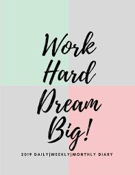 Work Hard Dream Big 2019 Happy Fun Motivational Quote Calendar