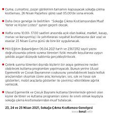 Torul Belediyesi - İçişleri Bakanlığımızca gönderilen genelgeye göre 23  Nisan Cuma gününü de kapsayacak şekilde Cuma, Cumartesi ve Pazar günü ülke  genelinde sokağa çıkma kısıtlaması uygulanacaktır. Vatandaşlarımızın  dikkatine!