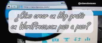 cómo crear un en wordpress gratis paso a paso crear web gratis