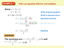 example 1 solve an equation with two real solutions solve x 2 3x 2