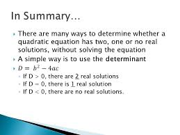 there are many ways to determine whether a quadratic equation has two