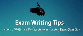 exam writing tips how to write the perfect exam answer exam writing tips