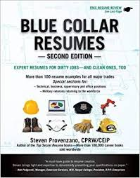 Blue Collar Resumes Steve Provenzano 9781133702627 Amazon Com Books