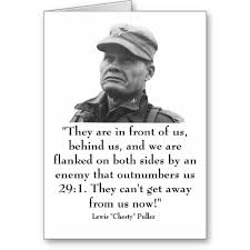 Chesty Puller Quotes Amazing Here's A Chesty Puller Quote For Veterans Day Conservative