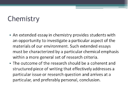 international baccalaureate the extended essay ppt chemistry