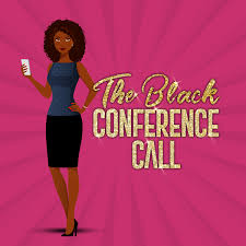 The Black Conference Call