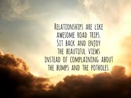 Road Quotes Extraordinary Relationships Quotes Sit Back And Enjoy Relationships Like Awesome