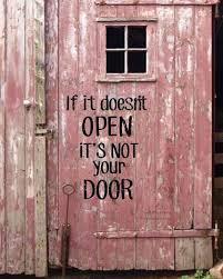 Door Quotes Impressive Success Quotes If It Doesn't Open It's Not Your Door OMG Quotes
