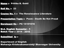 death be not proud poem death be not proud poem pritiba b gohil roll no 23 course no