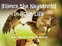 Negativity Quotes Beauteous Silence The Negativity In Your Life Wisdom Quotes Stories