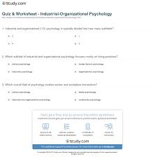 industrial psychology quiz worksheet industrial organizational psychology study com