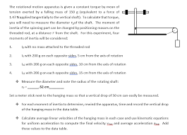 the rotational motion apparatus is given a constant torque by mean of tension exerted by a question 1 calculate