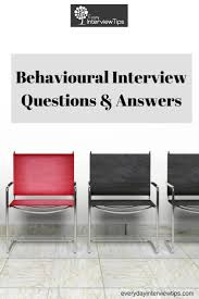 17 best ideas about interview questions and answers behavioural interview questions and answers everydayinterviewtips com questions