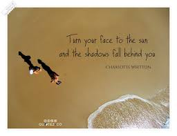 Turn Your Face To The Sun Inspirational Quote QUOTEZ○CO Mesmerizing Sun Quotes
