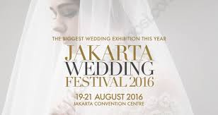 wedding events what's new jakarta Wedding Fair 2016 Jakarta jakarta wedding festival 2016 wedding fair april 2016 jakarta
