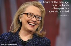 Hillary Clinton Quotes Beauteous Hillary Clinton Quotes At StatusMind