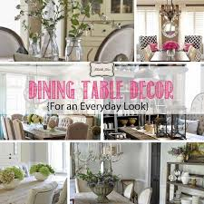 Dining Table Decor {for an Everyday Look