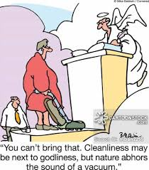 cleanliness is next to godliness cartoons and comics funny cleanliness is next to godliness cartoon 1 of 5