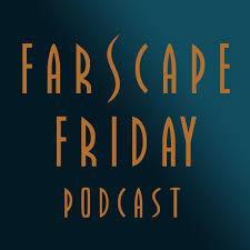 Farscape Friday Podcast