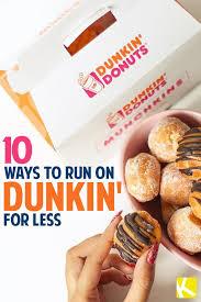 10 ways to run on dunkin 8217