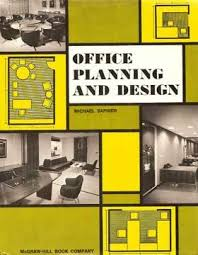 office planning and design. Office Planning And Design By Michael Saphier 1968