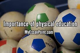 importance of exercise essay    importance of physical education