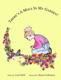 Amazon | There's a Mole in My Garden | Wolff, Carol | Teen & Young ...