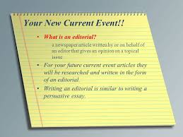 new current event creating an editorial bell ringer complete a  what is an editorial