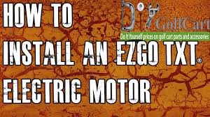 ezgo high torque electric motor swap how to install golf cart ezgo high torque electric motor swap how to install golf cart motor episode 3