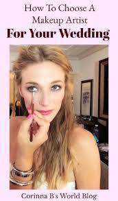 how to choose a makeup artist for your wedding day 10 steps to finding the perfect makeup artist for your wedding day how to make sure the makeup artist