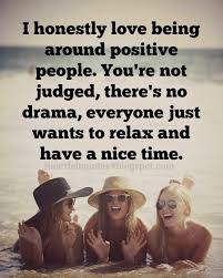 Positive People Quotes Fascinating I Honestly Love Being Around Positive People Heartfelt Love And