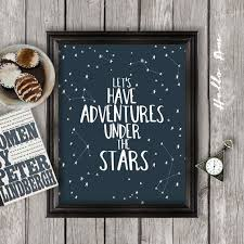 Let's Have Adventures Under The Stars Soul Again Simple Love Under The Stars Quotes