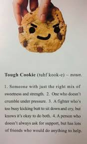 Cookie Quotes Magnificent Tough Cookie Quote Quote Number 48 Picture Quotes