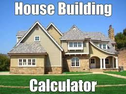 House Building Calculator New Home Building Photos House Building