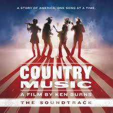 Various Artists. <b>Country Music</b> - A Film by Ken Burns The Soundtrack ...