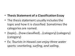 classification essay what is a classification essay in a  5 thesis statement
