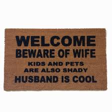 welcome beware of wife rude, funny doormat | Damn Good Doormats