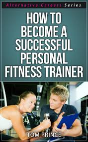 cheap successful careers list successful careers list deals get quotations middot how to become a successful personal fitness trainer alternative careers series book 3