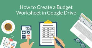 How To Create A Budget Worksheet In Google Drive On Stride