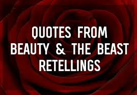 Beautiful Quotes From Beauty The Beast Retellings Epic Reads Blog New Quotes About Beauty