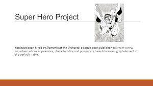 Characteristics Of A Superhero Super Hero Chemistry Super Hero Project You Have Been Hired By